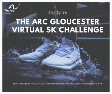 Step Up to The Arc Gloucester Challenge - Virtual 5K
