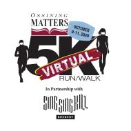 Ossining Matters Virtual 5K Run/Walk