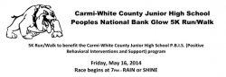 Carmi-White County Junior High School  Peoples National Bank Glow 5K Run/Walk