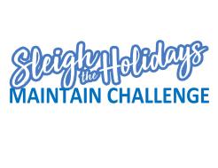 Sleigh the Holidays - Maintain Campaign