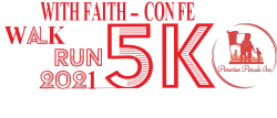 With Faith Con Fé 5K Bicentennial Walk Race