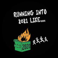 Running Into 2021 Like.....
