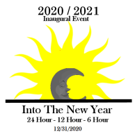Into The New Year - ( ITNY ) -Inaugural Event  24 Hr 12Hr 6Hr