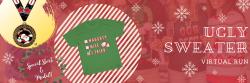 Ugly Sweater Christmas Virtual Run
