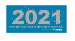 Have No Fear 2021 is Here New Year's Virtual 5K