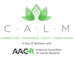 C.A.L.M. || A Day of Wellness with the AACR