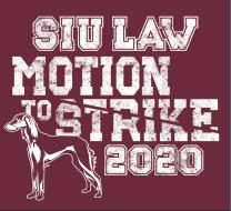SIU Law Motion to Strike 2020- Virtual Event