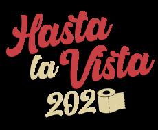 Hasta la Vista 2020