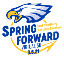 Spring Forward Virtual 5K presented by the Carl Sandburg Athletic Booster Club