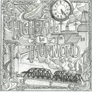 Highball to Thurmond Ultra