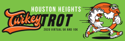 Houston Heights Turkey Trot: Virtual 5K, 10K and Kids 1K
