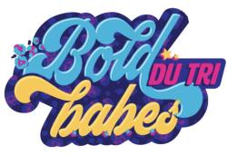 Bold BABEs Du Tri