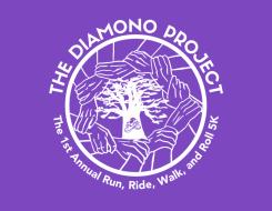The Diamono Project's 1st Annual Run, Ride, Walk, and Roll 5K!