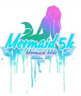 Mermaid Run 5K & Mermaid Mile