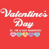Valentine's Day 5K, 10K & Half Marathon