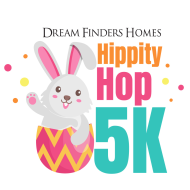 Dream Finders Homes Hippity Hop 5K -- SOLD OUT!