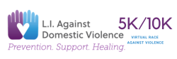 L.I. Against Domestic Violence  Virtual Race Against Violence