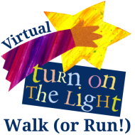 Turn on the Light Virtual Walk (or Run!)