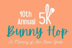 10th Annual Bunny Hop 5K & Fun Run