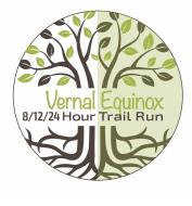 Vernal Equinox 24-12-8 Hour Run