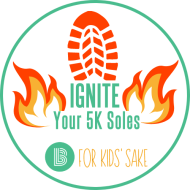 Ignite Your 5K Soles For Kids' Sake