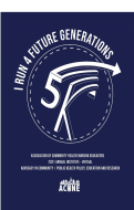 ACHNE I Run 4 Future Generations