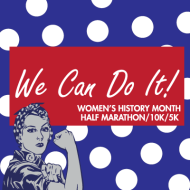 We Can Do It! 5K, 10K & Half Marathon