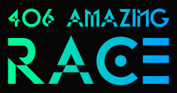 406 Amazing Race - Team Event!