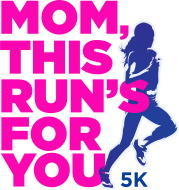 Mom, This Run's For You 5k ~ Presented by Team Toyota of Glen Mills
