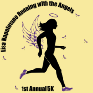 Lisa Napoletano Running with the Angels 5K / 15K / 1M Races