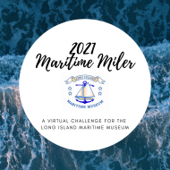 2021 Maritime Miler Virtual Challenge for the Long Island Maritime Museum