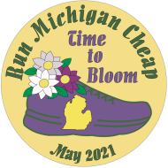 Time to Bloom - Run Michigan Cheap