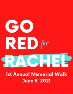 Go Red for Rachel Memorial Walk
