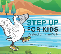 Masked Step Up for Kids 5K Run/Walk