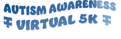 Autism Awareness Month Virtual 5K
