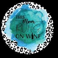 This Mom Runs on Wine!