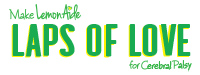 Laps of Love - Presented by Make Lemon Aide Foundation for Cerebral Palsy