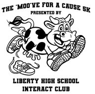 The 'Moo've for a Cause 5K Presented by the Liberty High School Interact Club