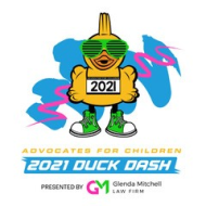 "The ""Duck Dash Downtown"" 5K & Fun Run to Benefit Advocates for Children"