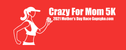 Crazy For Mom 5k