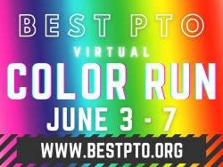 BEST/PTO Virtual Color Run 2021