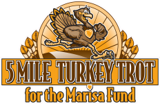 5 Mile Turkey Trot for The Marisa Fund