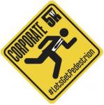 #LetsGetPedestrian Corporate 5K Challenge