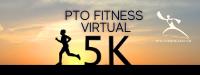 PTO Fitness 2021 Virtual 5k