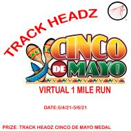 TRACK HEADZ CINCO DE MAYO 1 MILE RUN