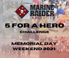 Marine Raider Foundation 5 for a Hero Memorial Day Weekend Challenge