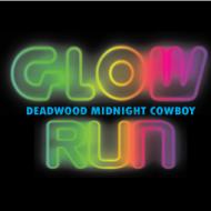 2021 Deadwood Midnight Cowboy Glow Run