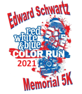 EDWARD SCHWARTZ MEMORIAL RED, WHITE & BLUE 5K COLOR WALK/RUN