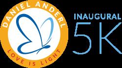 "The Inaugural Daniel Anderl ""Love is Light"" 5K Benefitting the Saint Joseph High School, Daniel Anderl '18 Memorial Scholarship Fund"