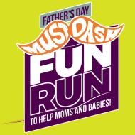 "Father's Day ""Must-Dash"" for Life Fun Run & Walk"